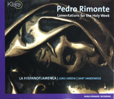 Pedro RUIMONTE : Lamentations for the Holy Week (World Premiere Recording) (2005)