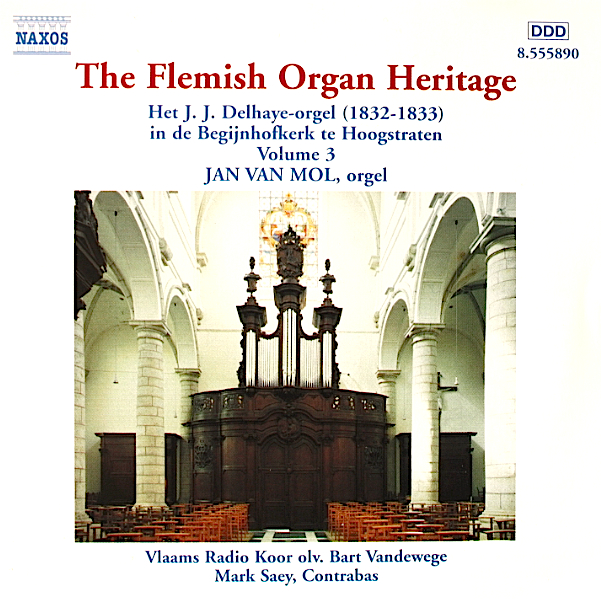 THE FLEMISH ORGAN HERITAGE, part III (Hoogstraten) (2000)